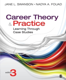 Career Theory and Practice : Learning Through Case Studies, Paperback Book