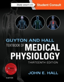 Guyton and Hall Textbook of Medical Physiology, Hardback Book