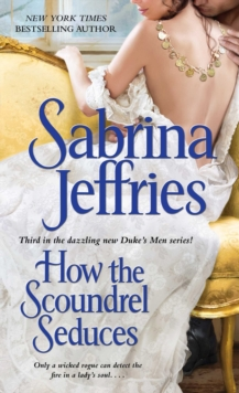 How the Scoundrel Seduces, Paperback Book