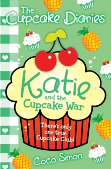Cupcake Diaries: Katie and the Cupcake Wars, Paperback Book