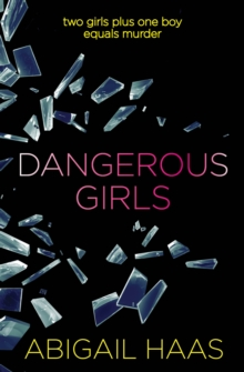 Dangerous Girls, Paperback Book
