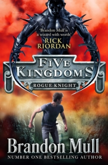 Five Kingdoms #2: Rogue Knight, Paperback Book