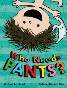 Who Needs Pants?, Paperback Book