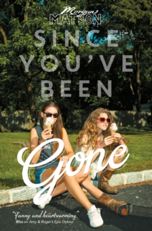 Since You've Been Gone, Paperback Book