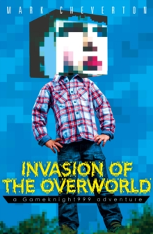 Invasion of the Overworld: a Gameknight999 Adventure, Paperback Book