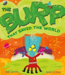 The Burp That Saved the World, Paperback Book