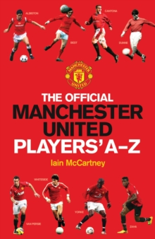 Official Manchester United Players A-Z, Hardback Book