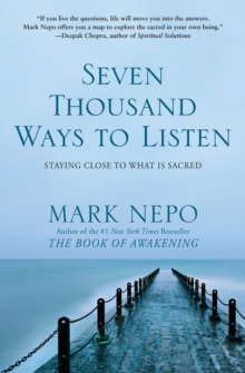 Seven Thousand Ways to Listen, Paperback Book