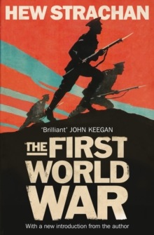 The First World War: A New History, Paperback Book