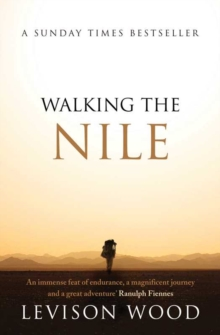 Walking the Nile, Paperback Book
