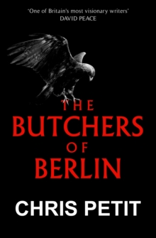 The Butchers of Berlin, Hardback Book