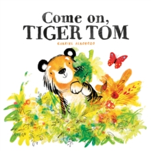 Come on, Tiger Tom, Paperback Book