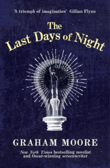 The Last Days of Night, Hardback Book