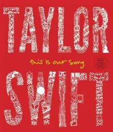 Taylor Swift : This is Our Song, Hardback Book