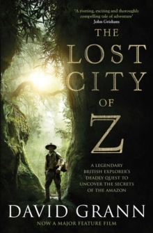 The Lost City of Z Film Tie-In, Paperback Book