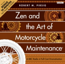 Zen And The Art Of Motorcycle Maintenance (R), CD-Audio Book