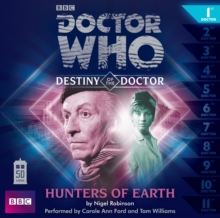 Doctor Who: Hunters from Earth (Destiny of the Doctor 1), CD-Audio Book
