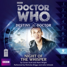 Doctor Who: Night of the Whisper (Destiny of the Doctor 9), CD-Audio Book