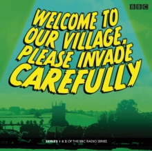Welcome to Our Village Please Invade Carefully : Series 1 & 2, CD-Audio Book