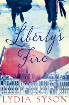 Liberty's Fire, Paperback Book