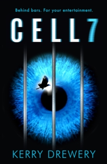 Cell 7 : The Reality TV Show to Die for. Literally, Paperback Book
