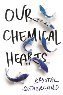 Our Chemical Hearts, Paperback Book