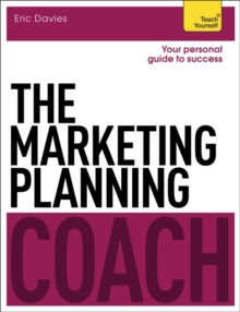 The Marketing Planning Coach: Teach Yourself, Paperback Book