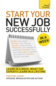 Start Your New Job Successfully in a Week, Paperback Book