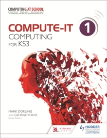 Compute-IT: Student's Book 1 - Computing for KS3, Paperback Book