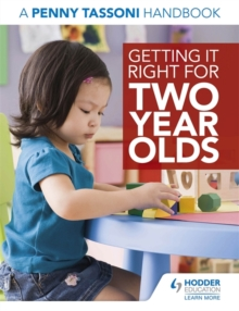 Getting it Right for Two Year Olds: A Penny Tassoni Handbook, Paperback Book