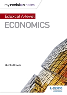 My Revision Notes: Edexcel A Level Economics, Paperback Book