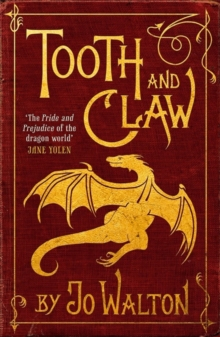 Tooth and Claw, Paperback Book
