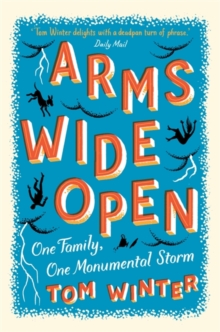 Arms Wide Open, Paperback Book