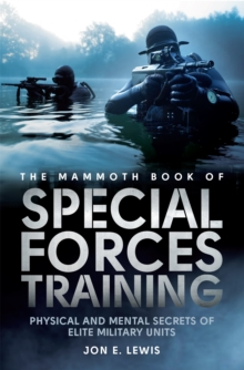 The Mammoth Book Of Special Forces Training, Paperback Book