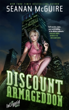 Discount Armageddon : An Incryptid Novel, Paperback Book