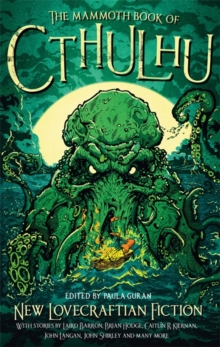 The Mammoth Book of Cthulhu : New Lovecraftian Fiction, Paperback Book