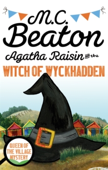 Agatha Raisin and the Witch of Wyckhadden, Paperback Book