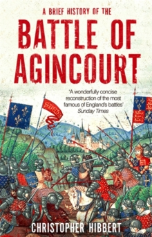 A Brief History of the Battle of Agincourt, Paperback Book