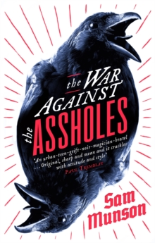 The War Against the Assholes, Paperback Book