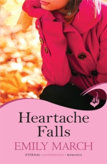 Heartache Falls: Eternity Springs Book 3 (A Heartwarming, Uplifting, Feel-Good Romance Series), Paperback Book