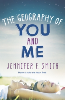 The Geography of You and Me, Paperback Book
