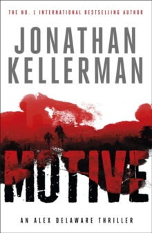 Motive (Alex Delaware Series, Book 30) : A twisting, unforgettable psychological thriller, Paperback Book