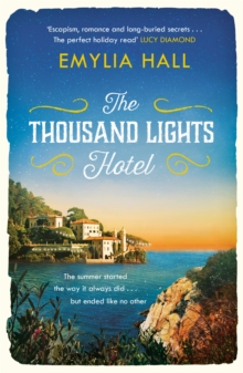 The Thousand Lights Hotel : Escape to Italy in this gorgeous summer read, Paperback Book