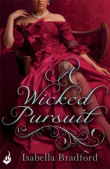 A Wicked Pursuit: Breconridge Brothers Book 1, Paperback Book