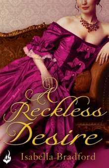 A Reckless Desire: Breconridge Brothers Book 3, Paperback Book