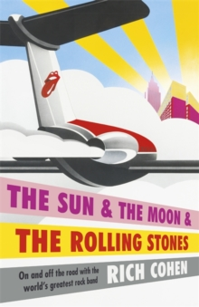 The Sun & the Moon & the Rolling Stones, Hardback Book