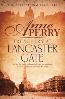 Treachery at Lancaster Gate (Thomas Pitt Mystery, Book 31), Hardback Book