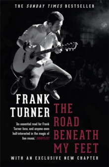 The Road Beneath My Feet, Paperback Book