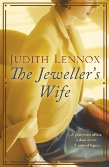 The Jeweller's Wife : A compelling tale of love, war and temptation, Paperback Book