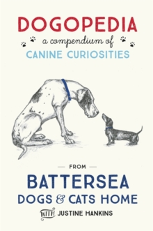 Dogopedia : A Compendium of Canine Curiosities, Hardback Book